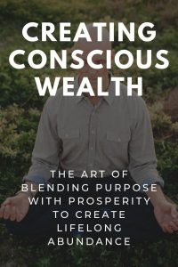 creating conscious wealth
