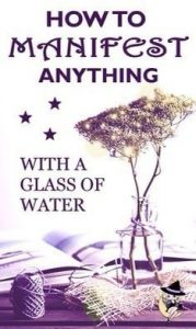 manifest anything with water