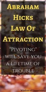 law of attraction pivoting