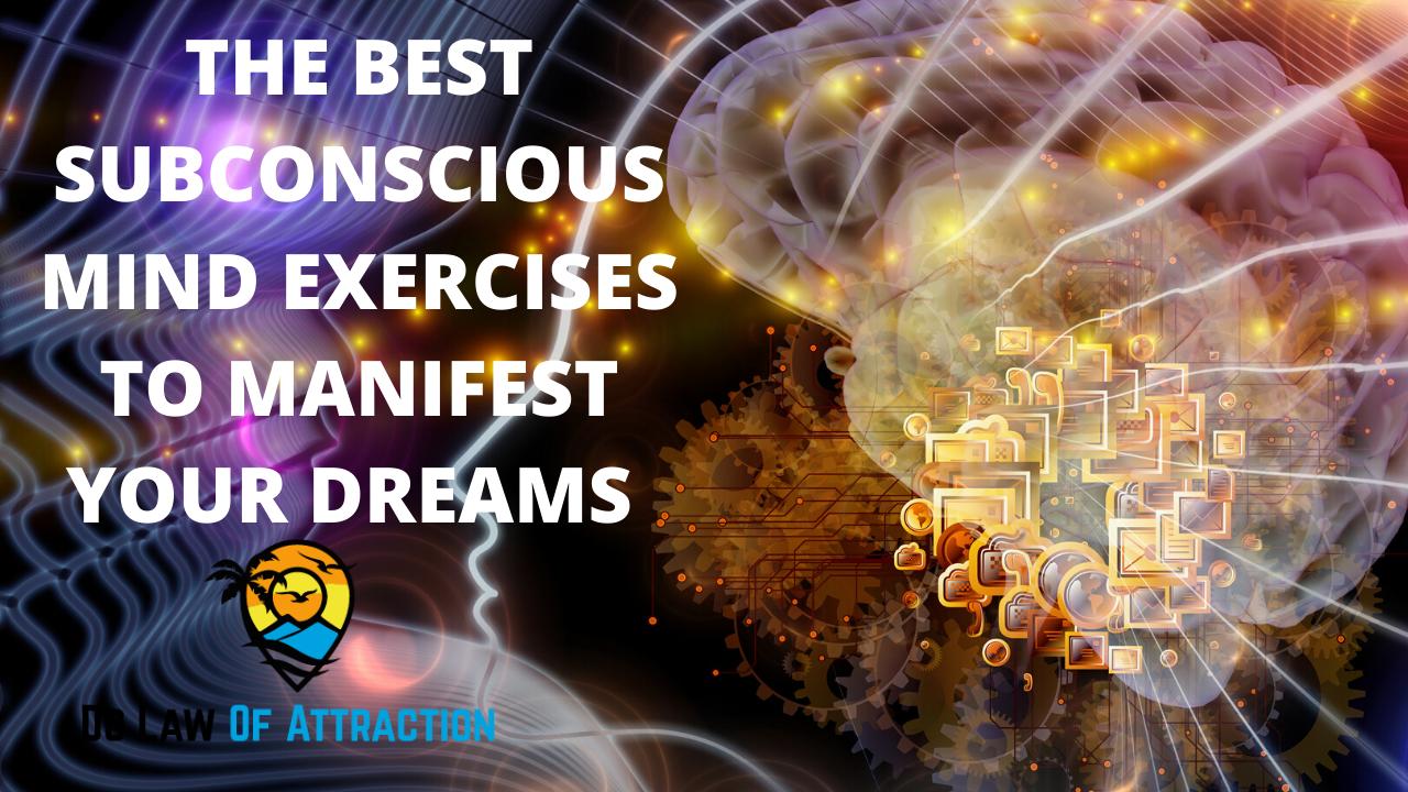 subconscious mind exercises