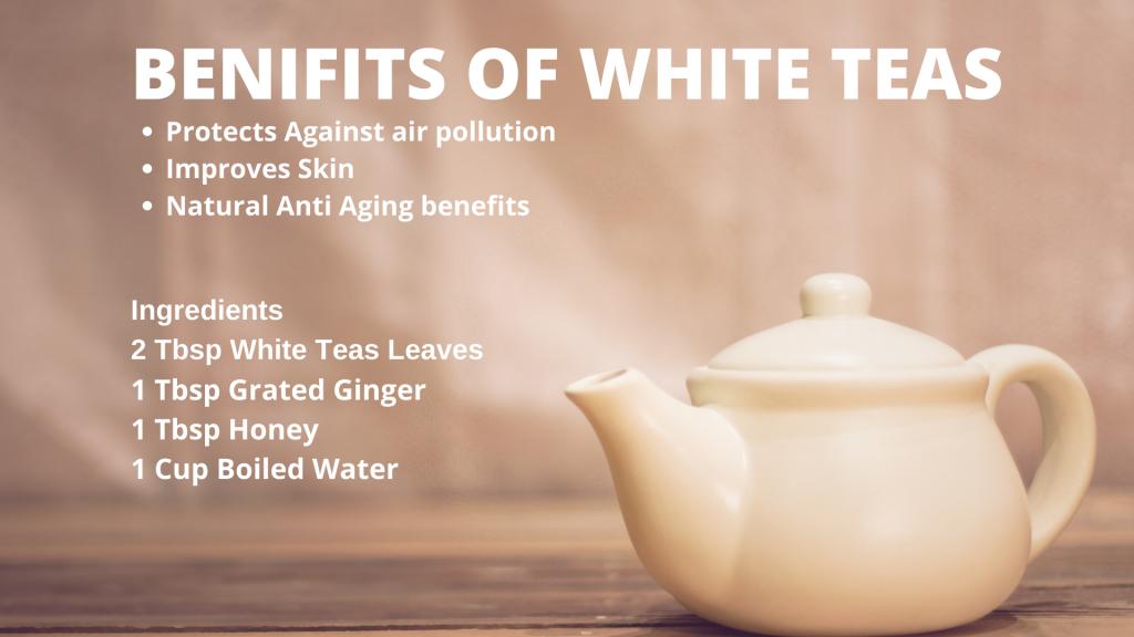 Benefits of White Teas