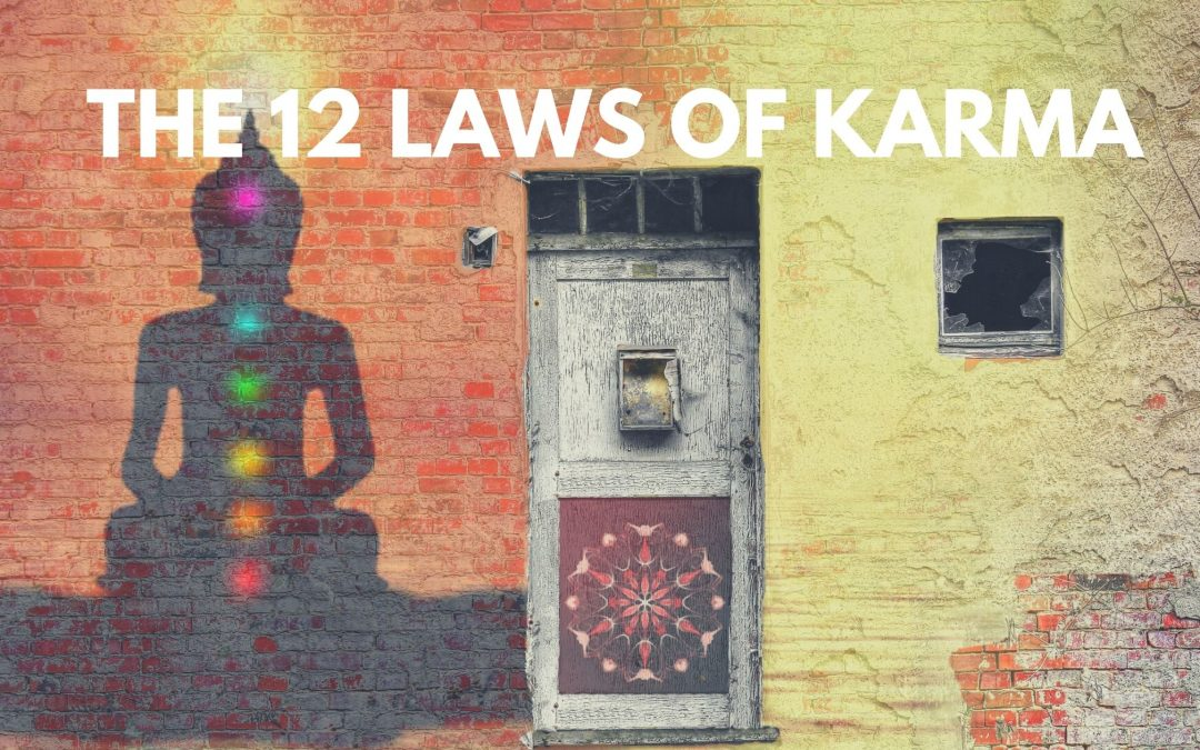 The 12 Laws of karma