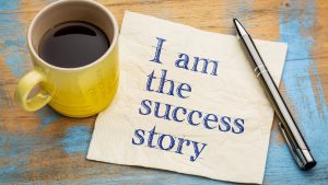 I am the success story