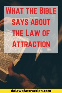 the Law of Attraction and the bible