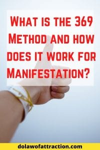 What is the 369 Method and how does it work for Manifestation_