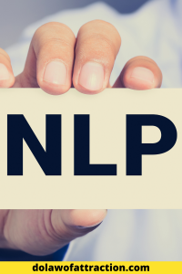 the benefits of Neuro-Linguistic Programming